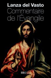 Commentaire de l'Evangile - Couverture - Format classique
