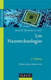 Les nanotechnologies (3e édition) - Couverture - Format classique