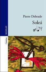 Soleà (2e édition) - Couverture - Format classique