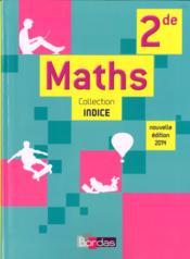 telecharger INDICE MATHS – 2de – manuel (edition 2014) livre PDF en ligne gratuit