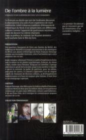 De l'ombre à la lumière ; voyage d'un guérisseur chez les chamanes - 4ème de couverture - Format classique
