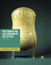 Reconnaître les meubles de style - Couverture - Format classique