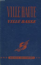 Ville Haute Ville Basse - Couverture - Format classique