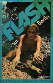Flash Sur Berlin - Couverture - Format classique