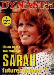 DYNASTIE hebdo N°61 - UN AN APRES SON MARIAGE SARAH FUTURE MAMAN? - Couverture - Format classique