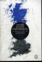Ecosse en quete d independance - Couverture - Format classique