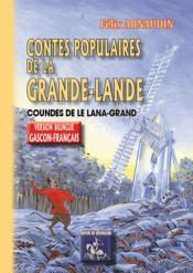 Contes populaires de la Grande-Lande ; coundes de le lana-grand - Couverture - Format classique
