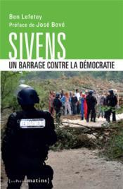 Sivens, un barrage contre la démocratie - Couverture - Format classique