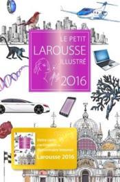 Le petit larousse illustré (édition 2016) - Couverture - Format classique