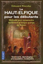 Le haut-elfique pour les débutants - Couverture - Format classique