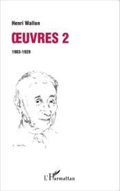 Oeuvres t.2 ; 1903-1929 - Couverture - Format classique