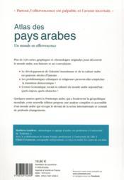 Atlas des pays arabes ; un monde en effervescence (3e édition) - 4ème de couverture - Format classique