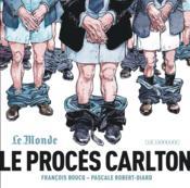 Le procès Carlton - Couverture - Format classique