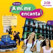 EL NUEVO A MI ME ENCANTA ; espagnol ; 2e année ; 2 cd audio classe (édition 2013) - Couverture - Format classique