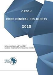 Gabon, code general des impots 2015 - Couverture - Format classique