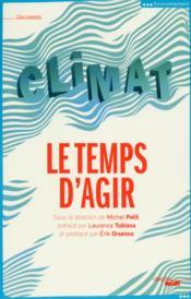 Climat ; le temps d'agir - Couverture - Format classique