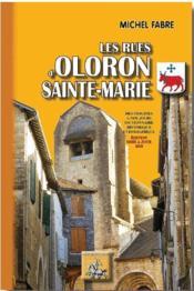 Les rues d'Oloron-Sainte-Marie (édition 2010) - Couverture - Format classique