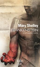 Frankenstein ou le Prométhée moderne - Couverture - Format classique
