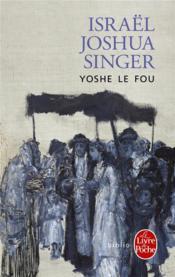Yoshe le fou - Couverture - Format classique