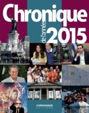 Chronique de l'année 2015 - Couverture - Format classique