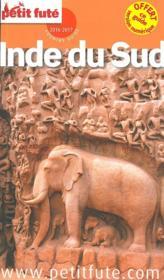 GUIDE PETIT FUTE ; COUNTRY GUIDE ; Inde du Sud (édition 2016/2017) - Couverture - Format classique