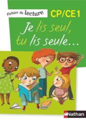 JE LIS SEUL, TU LIS SEULE ; fichier de lecture CP, CE1 ; pack 5 fichiers (édition 2014) - Couverture - Format classique