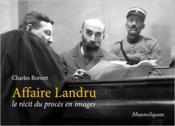 Affaire Landru ; le récit du procès en images - Couverture - Format classique