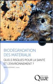 Biodégradation des matériaux - Couverture - Format classique