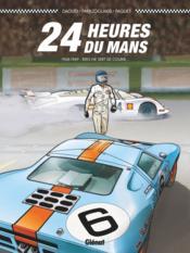 24 heures du Mans ; 1968-1969 ; rien ne sert de courir... - Couverture - Format classique
