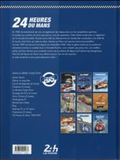 24 heures du Mans ; 1968-1969 ; rien ne sert de courir... - 4ème de couverture - Format classique