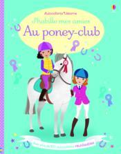 J'habille mes amies ; au poney-club - Couverture - Format classique