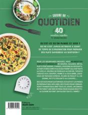 Cuisine du quotidien simple et efficace ; 40 recettes rapides et savoureuses - 4ème de couverture - Format classique