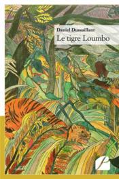 Le tigre loumbo - Couverture - Format classique