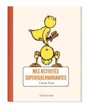 Mes activités superigolmarrantes - Couverture - Format classique