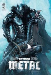 Batman metal T.3 ; matière hurlante - Couverture - Format classique