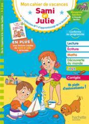 Mon cahier de vacances Sami et Julie ; de la MS à la GS - Couverture - Format classique