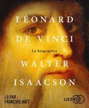 Léonard de Vinci ; la biographie - Couverture - Format classique