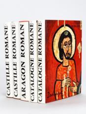 Castille Romane (2 Tomes - Complet) [ On joint : ] Catalogne Romane [ On joint : ] Aragon Roman - Couverture - Format classique