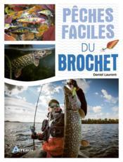 Pêches faciles du brochet - Couverture - Format classique