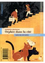 Orphée dans la cité ; Icare sur les toits - 4ème de couverture - Format classique