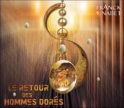 Le retour des hommes dores - cd - audio - Couverture - Format classique