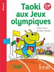 Taoki aux jeux olympiques niveau 3 - album - edition 2021 - Couverture - Format classique