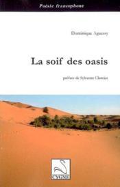 La soif des oasis - Couverture - Format classique