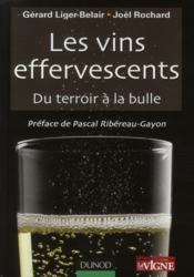 Les vins effervescents ; du terroir à la bulle - Couverture - Format classique