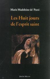 Les Huit Jours De L'Esprit Saint - Intérieur - Format classique