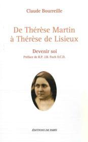 De Thérèse Martin à Thérèse de Lisieux, devenir soi - Couverture - Format classique