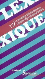 Revue Lexique ; Morphologie Dérivationnelle Dans L'Ancienne Langue Française Et Occitane - Couverture - Format classique