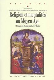 Religion et mentalites au moyen age melanges en l'honneur d'herve martin - Intérieur - Format classique