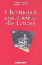 Chroniques mystérieuses des Landes - Couverture - Format classique