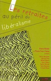 Les Retraites Au Péril Du Libéralisme - Intérieur - Format classique
